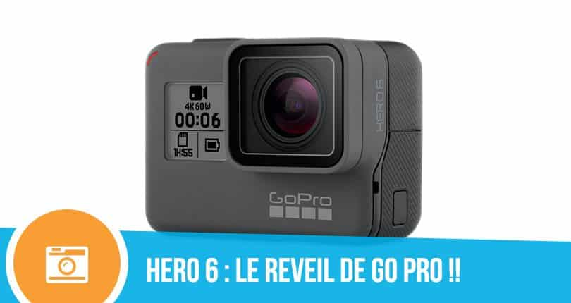 test gopro hero 6 black le r veil de gopro. Black Bedroom Furniture Sets. Home Design Ideas
